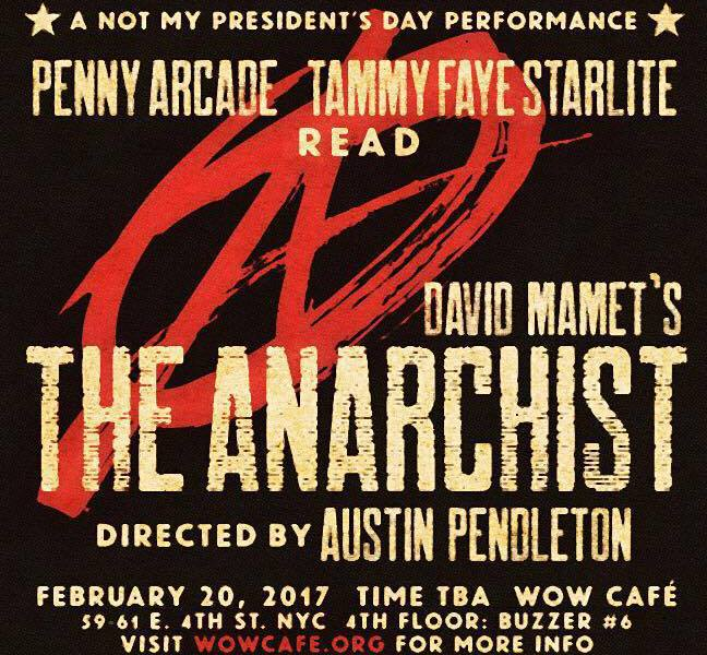 Poster- Penny Arcade and Tammy Faye Starlite reading David Mamet's The Anarchist - Directed by Austin Pendleton - WOW Cafe Theatre