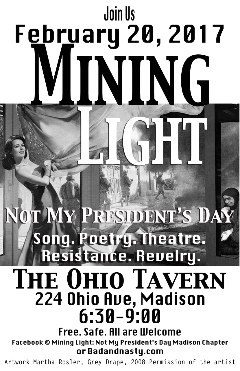 Madison, WI – Mining Light – Not My President's Day 2/20/17